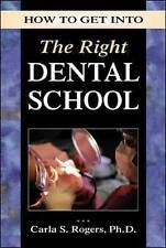 How to Get into the Right Dental School-ExLibrary