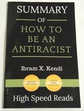 SUMMARY of How to Be An Antiracist  (paperback book)