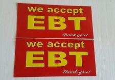 WE ACCEPT EBT card Decal  Sticker 3.5x7.5in(set of 2)