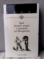 Incontri europei e americani col Risorgimento -  Spini -  Vallecchi 1988