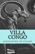 Villa Congo by alessandro de cesare (2013, Paperback)
