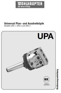 Wohlhaupter Plan- und Ausdrehkopf UPA Bedienungsanleitung