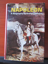 Napoleon Biography by Andre Castelot -Signed First Edition 1971 HCDC