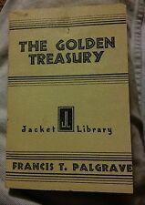 015 THE GOLDEN TREASURY OF SONGS & LYRICS  PALGRAVE 1932 Jacket Library