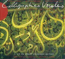 CALLIGRAPHIES VOCALES - L'ART DU CHANT CLASSIQUE PERSAN - CHEMIRANI DJAMCHID (CD