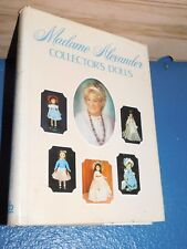 Madame Alexander Collector's Dolls Vol. 1 by Patricia R. Smith HC/DJ