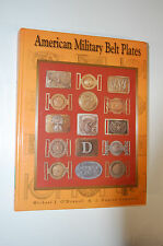 American Military Belt Plates by Michael J. O'Donnell, Gun Book