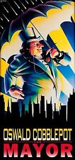 OSWALD COBBLEPOT FOR MAYOR (The Penguin) POSTER 24 X 36 INCH Looks Awesome!