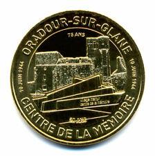 87 ORADOUR Centre de la mémoire, 75 ans, 2019, Monnaie de Paris