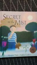 UK STORY 1998, Secret in the Mist, Margaret Nash  HC HTF age 2 4 Scarce