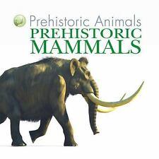 Prehistoric Mammals  (ExLib) by David West