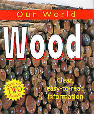 Bedford, K, Wood (Our World), Very Good Book