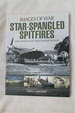 WW2 British US Images of War Star Spangled Spitfires Reference Book