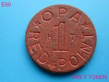 VINTAGE WORLD WAR II 2 OPA OFFICE PRICE ADMIN. RED ONE POINT RATION TOKEN COIN