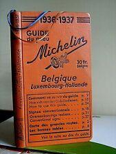 GUIDE MICHELIN BELGIQUE LUX - Hollande>1936- 37 - 21 émé Edition - SUPERBE ETAT