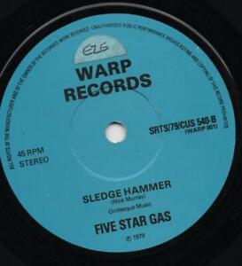 FIVE STAR GAS sledge hammer*smokey bubble shoo fly pie 1979 UK WARP POWER POP 45