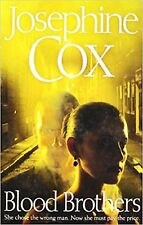 Blood Brothers, Josephine Cox, Book, New Paperback