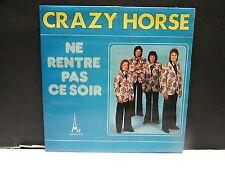 CRAZY HORSE Ne rentre pas ce soir EL29008