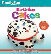 FamilyFun Birthday Cakes: 50 Cute & Easy Party Treats