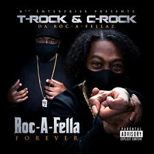 T-Rock & C-Rock - Roc-A-Fella Forever (Official Album Release Brand New 2017)!!!