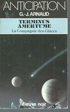 Terminus Amertume .G.-J. ARNAUD.Anticipation 1267 SF47A