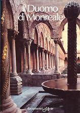 Il Duomo di Monreale - Documenti d'arte De Agostini
