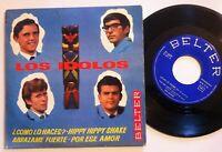 "LOS IDOLOS hippy hiipy shake SPAIN VINYL EP 7"" 45 BELTER 1964ºBEATº"
