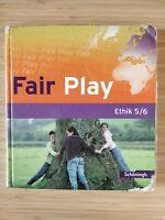 Fair Play 5/6. Schülerband. Das neue Lehrwerk für den Ethikunterricht in der...