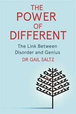The Power of Different: The Link Between Disorder and Genius by Saltz, Dr. Gail
