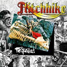 HITCHHIKE – Tequila (NEW*LIM.500*FRA HEAVY METAL*SORTILEGE*VOIE DE FAIT)