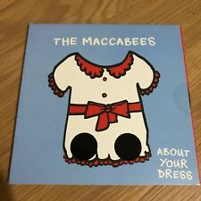"""Maccabees - About Your Dress- 7"""" - 2/2 - UNPLAYED - Discount For 2+"""