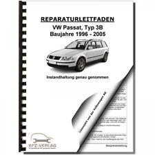 VW Passat 5 3B 1996-2005 Instandhaltung Inspektion Wartung Reparaturhandbuch