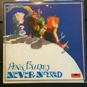 PINK FAIRIES NEVER NEVER LAND 1971 POLYDOR SUPER 2383 045