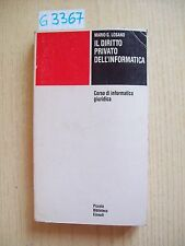 MARIO G. LOSANO - IL DIRITTO PRIVATO DELL'INFORMATICA - EINAUDI - 1986