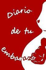 Diario de Tu Embarazo by Mª José Mochón (2013, Paperback)