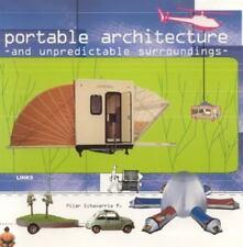 Portable Architecture and Unpredictable Surroundings