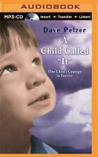 A Child Called It : One Child's Courage to Survive by Dave Pelzer (2015, MP3...
