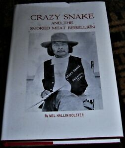CREEK INDIAN WARS Crazy Snake and the Smoked Meat Rebellion by Mel H. Bolster