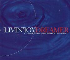 Livin' Joy Dreamer (6 tracks, 1995, incl. Junior Vasquez Mix) [Maxi-CD]