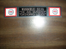 WANDERLEI SILVA (UFC) NAMEPLATE FOR SIGNED TRUNKS DISPLAY/PHOTO/PLAQUE