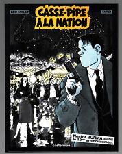 NESTOR BURMA ¤ CASSE-PIPE A LA NATION ¤ LEO MALET / TARDI ¤ 1996 CASTERMAN