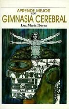 Gimnasia Cerebral/Learn More With Mental Exercise Spanish Edition