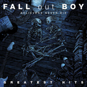 Fall Out Boy : Believers Never Die: Greatest Hits CD (2009) Fast and FREE P & P