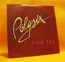 "7"" Single Vinyl 45 Polysix Tico Tac 2TR 1982 (MINT) Hi NRG MEGA RARE !"