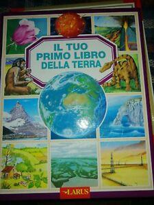 Tuo primo libro della terra. Ediz. illustrata (Il) - AA.VV.