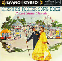 Stephen Foster Songbook by Robert Shaw Chorale ~ Great Folk Music CD Album