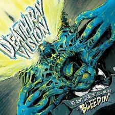 Death ray vision-we ain 't Leavin' till you 're bleedi CD NEUF