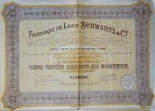 Filatures de Laine SCHWARTZ & Cie 1924 Mulhouse Action de 500 francs au Porteur