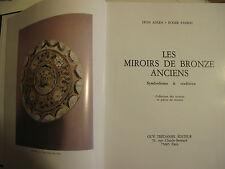 Les miroirs de bronze anciens : symbolisme & tradition