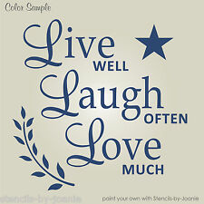 STENCIL Live Well Laugh Often Love Country Prim Star Willow Family Friends Sign